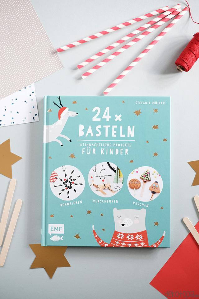 24 X Basteln Weihnachtliche Projekte Fur Kinder Buchvorstellung